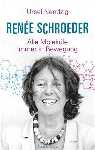 Ursel Nendzig: Renée Schroeder