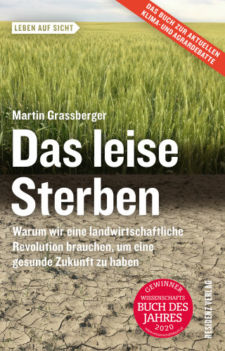 Martin Grassberger: Das leise Sterben