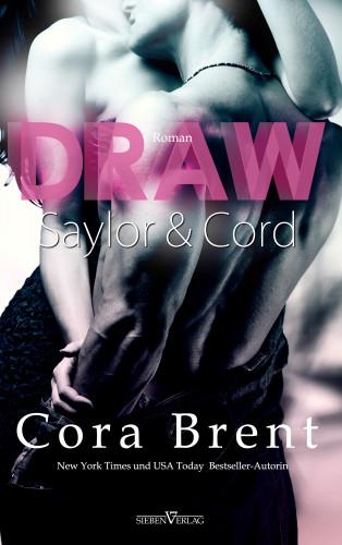 Cora Brent: Draw - Saylor und Cord