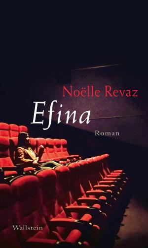 Noëlle Revaz: Efina