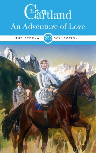 Barbara Cartland: An Adventure of Love