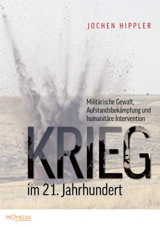 Jochen Hippler: Krieg im 21. Jahrhundert