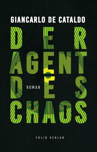 Giancarlo De Cataldo: Der Agent des Chaos