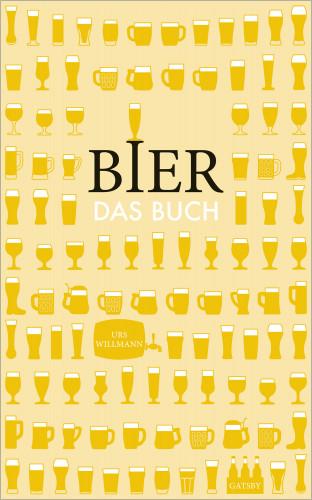 Urs Willmann: Bier. Das Buch