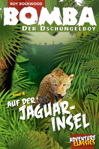 Roy Rockwood: Bomba auf der Jaguar-Insel