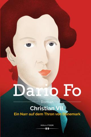 Dario Fo: Christian VII.