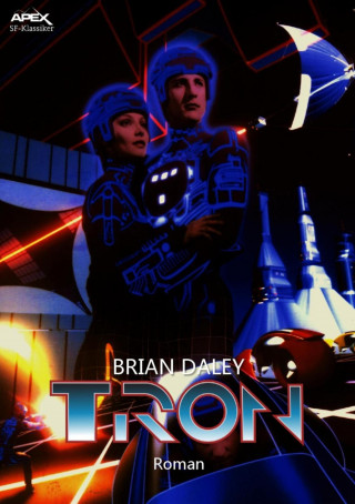 Brian Daley: TRON
