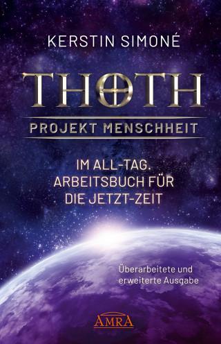 Kerstin Simoné: Thoth - Projekt Menschheit: Im All-Tag