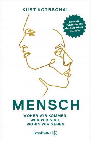 Kurt Univ.prof. Kotrschal: Mensch