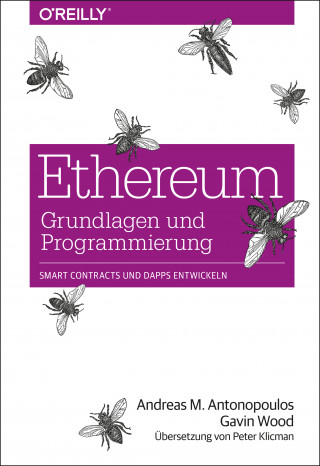 Andreas M. Antonopoulos, Gavin Wood: Ethereum – Grundlagen und Programmierung
