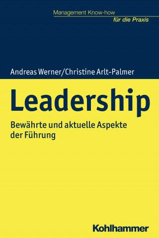 Andreas Werner, Christine Arlt-Palmer: Leadership