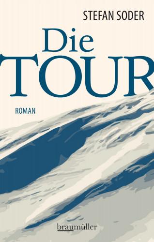 Stefan Soder: Die Tour