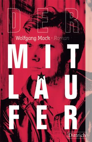 Wolfgang Mock: Der Mitläufer