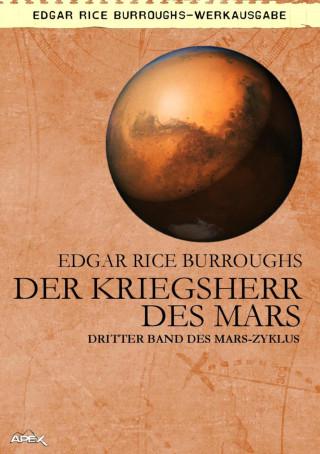 Edgar Rice Burroughs: DER KRIEGSHERR DES MARS
