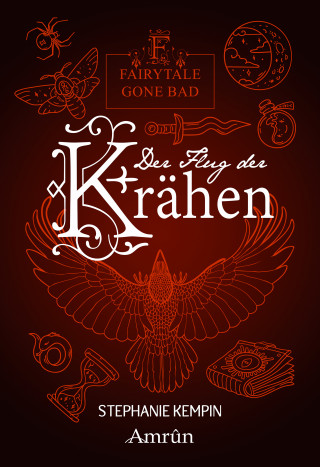 Stephanie Kempin: Fairytale gone Bad 2: Der Flug der Krähen