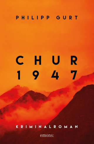Philipp Gurt: Chur 1947 (orange)