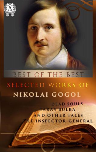 Nikolai Gogol: Selected works of Nikolai Gogol