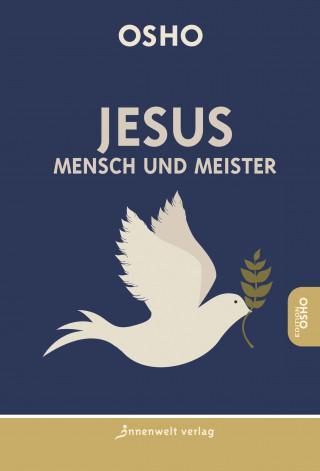 Osho: Jesus - Mensch und Meister