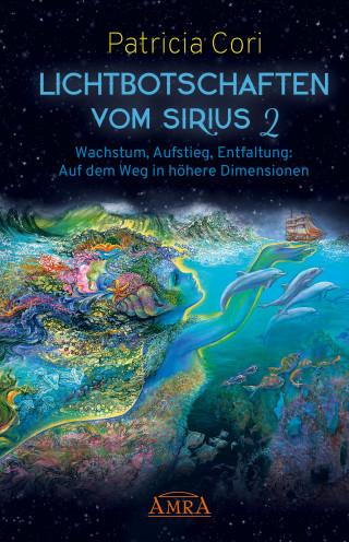 Patricia Cori: Lichtbotschaften vom Sirius Band 2