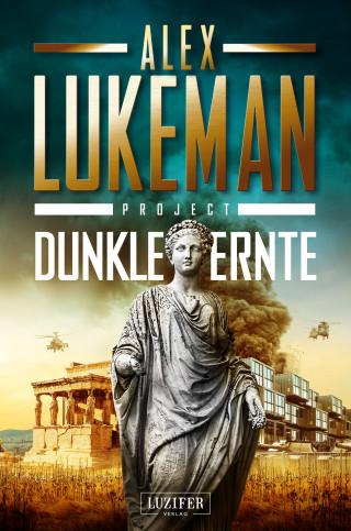 Alex Lukeman: DUNKLE ERNTE (Project 4)