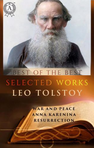 Leo Tolstoy, Constance Garnett: Selected works of Leo Tolstoy