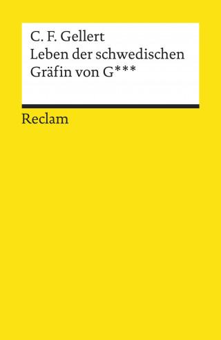 Christian Fürchtegott Gellert: Leben der schwedischen Gräfin von G***