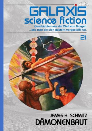 James H. Schmitz: GALAXIS SCIENCE FICTION, Band 21: DÄMONENBRUT