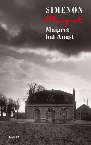 Georges Simenon: Maigret hat Angst