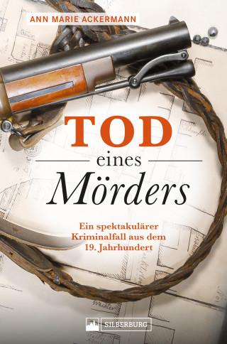 Ann Marie Ackermann: Tod eines Mörders