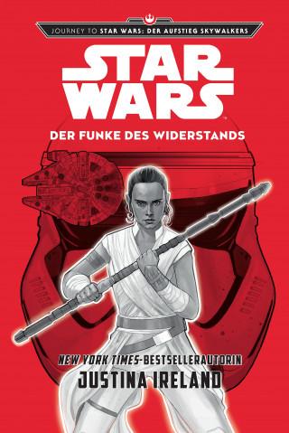 Justina Ireland: Star Wars: Der Funke des Widerstands
