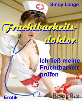 Sindy Lange: Fruchtbarkeitsdoktor