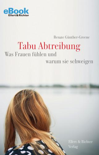 Renate Günther-Greene: Tabu Abtreibung