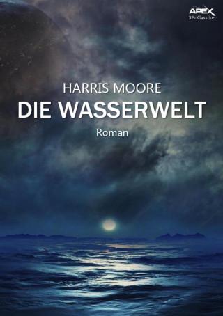Harris Moore: DIE WASSERWELT