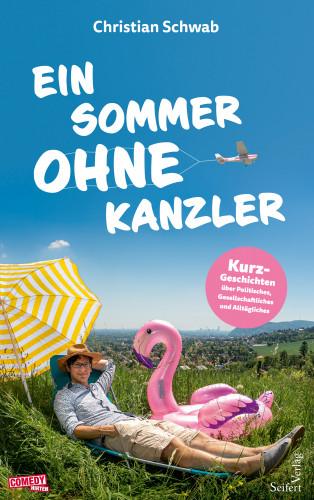 Christian Schwab: Ein Sommer ohne Kanzler