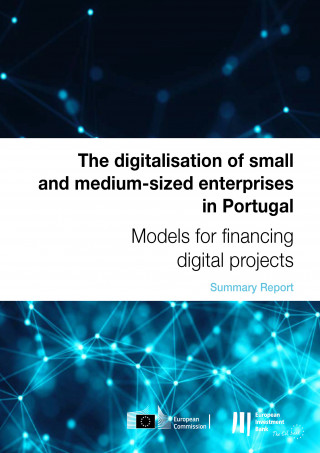 The digitalisation of SMEs in Portugal: Models for financing digital projects