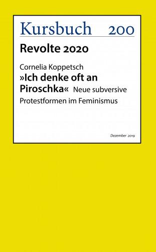 "Prof. Dr. Cornelia Koppetsch: ""Ich denke oft an Piroschka"""