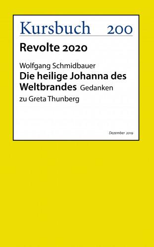 Wolfgang Schmidbauer: Die heilige Johanna des Weltbrandes