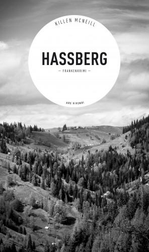Killen McNeill: Hassberg - Frankenkrimi