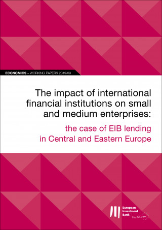 EIB Working Papers 2019/09 - The impact of international financial institutions on SMEs