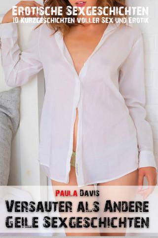 Paula Davis: Versauter als andere - Geile Sexgeschichten