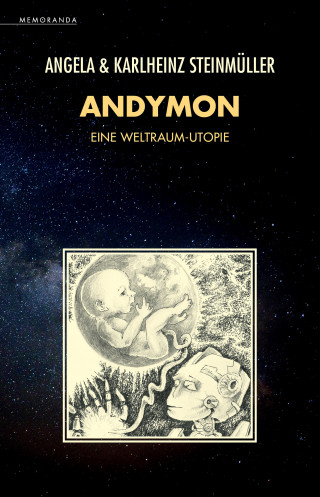 Karlheinz Steinmüller, Angela Steinmüller: Andymon
