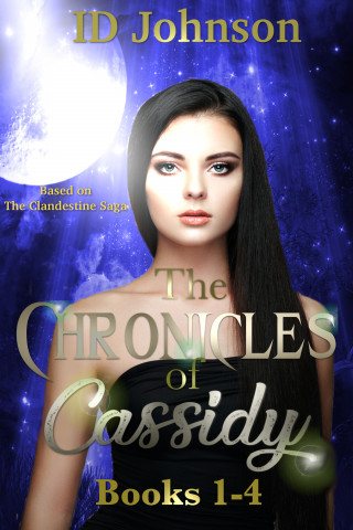 ID Johnson: The Chronicles of Cassidy Books 1-4
