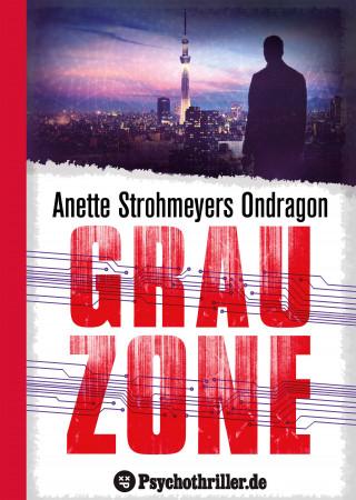Anette Strohmeyer: Ondragon 5: Grauzone