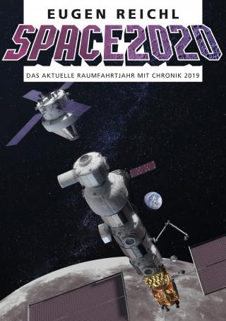 Eugen Reichl: SPACE 2020