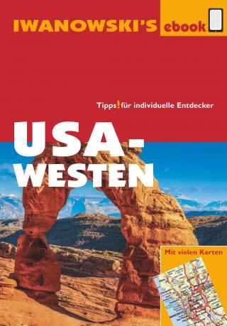 Dr. Margit Brinke, Dr. Peter Kränzle: USA-Westen - Reiseführer von Iwanowski