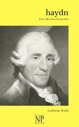 Ludwig Nohl: Haydn