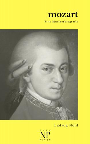 Ludwig Nohl: Mozart