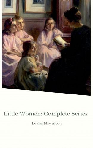 Louisa May Alcott: Little Women: Complete Series
