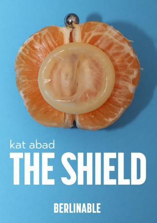 Kat Abad: The Shield