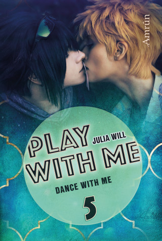 Julia Will: Play with me 5: Dance with me